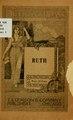 Ruth - a biblical drama in three acts (IA ruthbiblicaldram00lawr).pdf