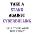 Take A Stand Against Cyberbullying.png