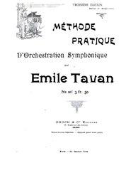 Émile Tavan: Méthode pratique d'orchestration symphonique