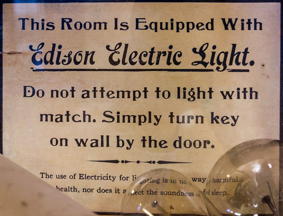 This room is equipped with Edison electric light