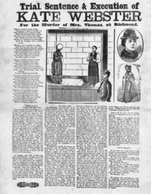 "Printed sheet headlined ""Trial Sentence and Execution of Kate Webster"", with sketches of the execution, Webster and Thomas above a lengthy printed description of the case"