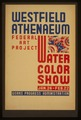 Westfield Athenaeum - Federal Art Project water color show LCCN98513161.tif