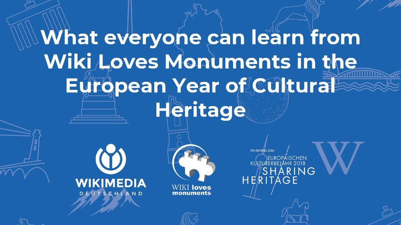"File:Wikimania 2018 presentation ""What everyone can learn from Wiki Loves Monuments in the European Year of Cultural Heritage"".pdf"