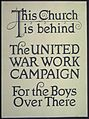 """This Church is behind. The United War Work Campaign For The Boys Over There."" - NARA - 512696.jpg"