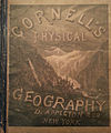 1887 Cornells Physical Geography cover.jpg