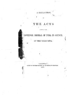A Collection of the Acts passed by the Governor General of India in Council, 1874.djvu