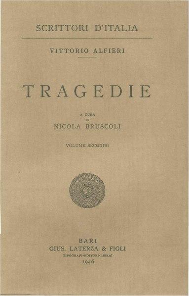 File:Alfieri, Vittorio – Tragedie, Vol. II, 1946 – BEIC 1727862.pdf