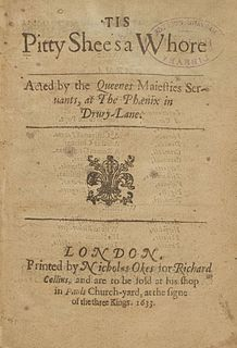 <i>Tis Pity Shes a Whore</i> 1633 play by John Ford