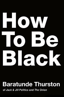 How to Be Black.jpg