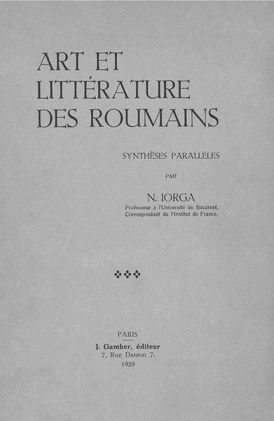 File:Nicolae Iorga - Art et littérature des roumains - Synthèses parallèles.pdf
