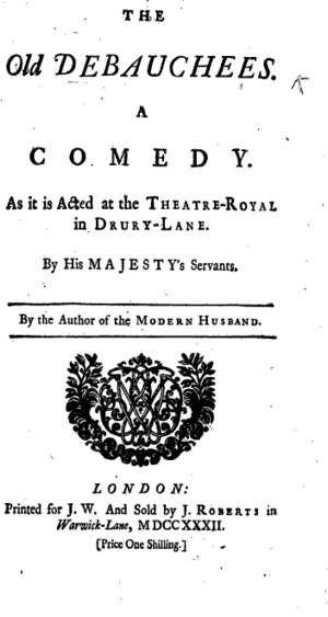 The Old Debauchees - Titlepage to The Old Debauchees: a Comedy