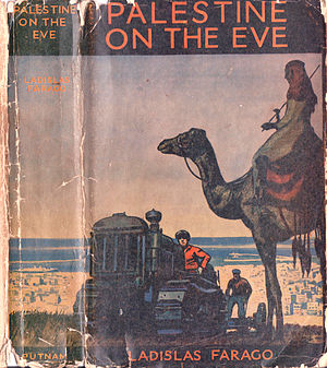 Ladislas Farago - Book Cover: Palestine on the Eve. Published 1936