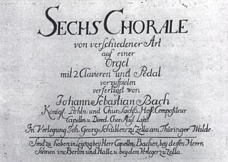 <i>Schübler Chorales</i> set of chorale preludes by Johann Sebastian Bach
