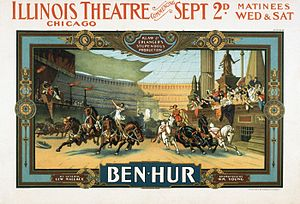 Ben-Hur (play) - A 1901 poster for a production at the Illinois Theater in Chicago