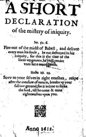 Baptists - A Short Declaration of the Mistery of Iniquity (1612) by Thomas Helwys. For Helwys, religious liberty was a right for everyone, even for those he disagreed with.