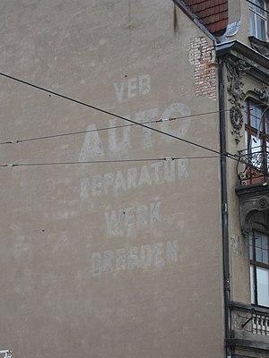 Volkseigener Betrieb - Traces of VEB Autoreparaturwerk Dresden