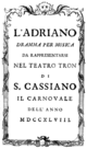 Vincenzo Legrenzio Ciampi - Adriano in Siria - titlepage of the libretto - Venice 1748.png