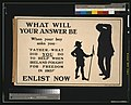 "What will your answer be when your boy asks you, ""Father, what did you do to help when Ireland fought for freedom in 1915?"" Enlist now LCCN2003668416.jpg"