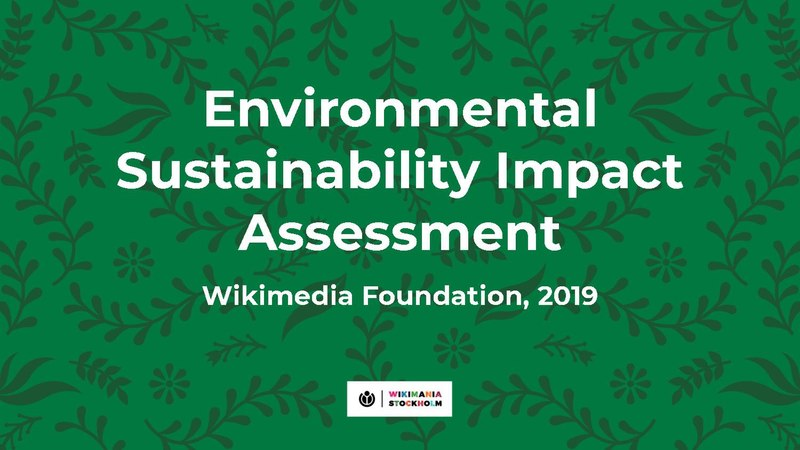 File:Wikimania 2019 WMF Environmental Sustainability Impact Assessment report (presentation).pdf