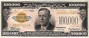 $100,000 dollar bill.