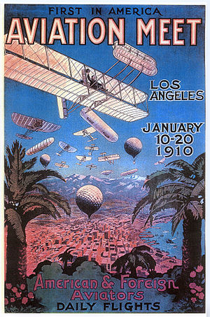1910 Los Angeles International Air Meet at Dominguez Field - A promotional poster for the meet