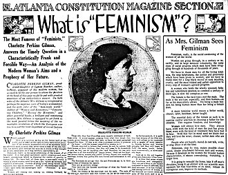 Feminism - Charlotte Perkins Gilman (pictured) wrote these articles about feminism for the Atlanta Constitution, published on December 10, 1916.
