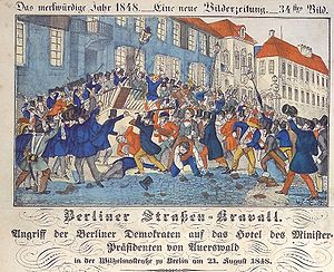Berlin democrats attacking Prime Minister Auerswald's Wilhelmstrasse hotel on 21 August 1848 (contemporary drawing) Auerswald2.jpg