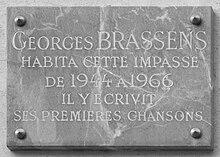 « Georges Brassens habita cette impasse de 1944 à 1966, il y écrivit ses premières chansons »