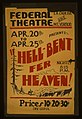 "Federal Theatre, La Cadena and Mt. Vernon, presents ""Hell-bent fer heaven!"" LCCN98517730.jpg"