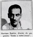 Henrique Baptista 1939.png