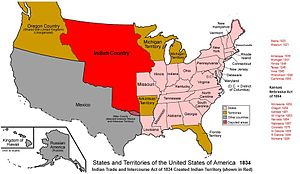Nonintercourse Act - Indian Territory or Indian Country (red) as set by the Nonintercourse Act of 1834, which also dovetailed with other measures to relocate Indian populations westward.