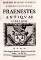 Iosephi Mariae Suaresij episcopi vasionensis Praenestes antiquae libri duo.jpg