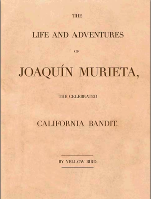 The Life and Adventures of Joaquín Murieta - Title page