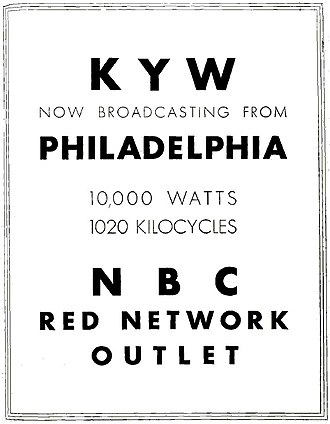 KYW (AM) - Station advertisement announcing its move to Philadelphia (1934)