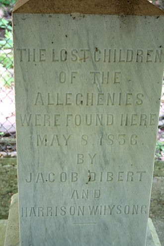 Lost Children of the Alleghenies - Text of the monument erected to remember the Lost Children of the Alleghenies.
