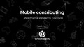 Mobile Contributing – Wikimania Research Findings.pdf