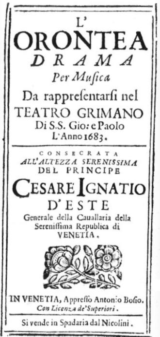 Orontea - Libretto printed for the 1683 production at the Teatro Santi Giovanni e Paolo in Venice
