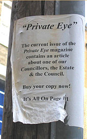 "Photo of black and white A4 poster attached to telegraph pole, reads: ""The current issue of Private Eye magazine contains an article about one of our Councillors, the Estate and the Council."""