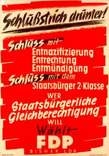 Schlußstrich drunter - FDP election campaign poster, Germany 1949