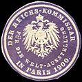 Siegelmarke Der Reichs - Kommissar für die Welt - Ausstellung in Paris 1900 W0227737.jpg
