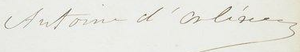Antoine, Duke of Montpensier - Image: Signature of Prince Antoine, Duke of Montpensier, Duke of Galliera, Infante of Spain