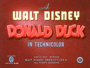 Intertitle - A title card of a Donald Duck short film; the design is typical of those used in Disney shorts during the studio's partnership with RKO Radio Pictures (1937–1954)