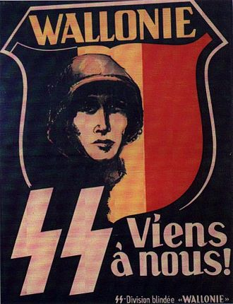 "Léon Degrelle - Recruitment poster with the slogan ""Come to us!"" for the 28th SS ""Wallonien"" Division made up of French-speaking Belgians."