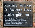St Saviour's Dock, Riverside Walkway Bridge access sign.jpg