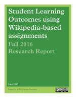 Student Learning Outcomes using Wikipedia-based Assignments Fall 2016 Research Report.pdf