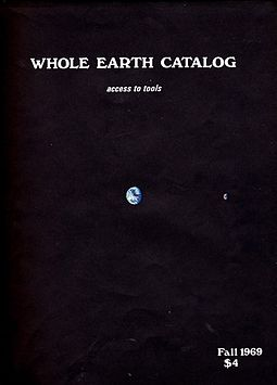 The cover of an early Whole Earth Catalog shows the Earth as seen by astronauts traveling back from the Moon WEC-69F-C.jpg