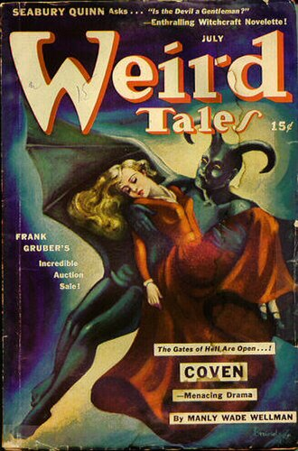 "Manly Wade Wellman - Wellman's novelette ""Coven"" was the cover story in the July 1942 Weird Tales"