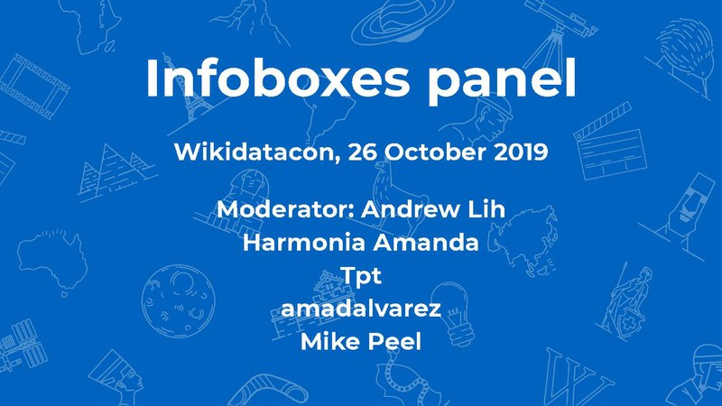 File:Wikidatacon 2019 Infoboxes Panel.pdf