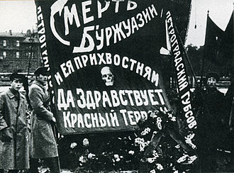 "Red Terror - ""Death to the Bourgeoisie and its lapdogs – Long live the Red Terror"", propaganda poster in Petrograd, 1918"