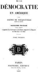 Alexis de Tocqueville: De la démocratie en Amérique